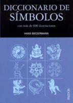 diccionario de simbolos: con mas de 600 ilustracciones hans biedermann 9788475099552