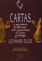 cartas a una princesa de alemania sobre diversos temas de fisica y filosofia leonhard euler 9788477331452