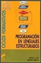 programacion de lenguajes estructurados-miguel a. sutil-antonio garrido-9788477383352