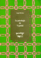 la psicologia de vygotski (5ª ed.) angel riviere 9788477744252
