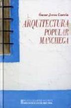 arquitectura popular manchega-oscar jerez garcia-9788477892052