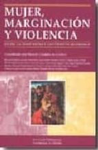 mujer, marginación y violencia entre la edad media y los tiempos modernos ricardo cordoba de la llave 9788478018352