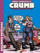 crumb nº 16: realmente pateticos-robert crumb-9788478338252