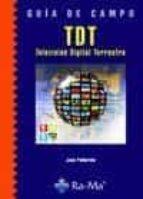 El libro de Guia de campo tdt: television digital terrestre autor JOAN PALLEROLA EPUB!