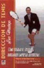 direccion de tenis: como lograr el exito dirigiendo empresas depo rtivas-luis mediero-9788479023652