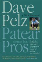 patear como los pros-dave pelz-nick mastroni-9788479025052