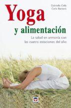 yoga y alimentacion: la salud en armonia con las cuatro estacione s del año-gabriella cella al-chamali-9788479026752