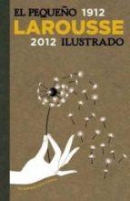 el pequeño larousse ilustrado 2012-9788480169752