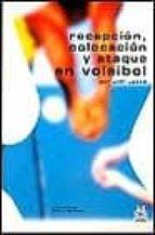 recepcion, colocacion y ataque en voleibol-jeff lucas-9788480194952