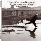 henri cartier bresson clement cheroux 9788480769952