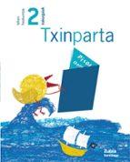 txinparta irakurgaiak 2 (lehen hezkuntza)-9788481477252