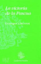 la victoria de la pascua-georges chevrot-9788482398952