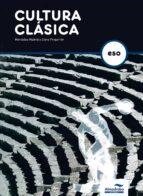 El libro de Cultura clasica 3 ed.07 (3º eso) autor VV.AA. TXT!