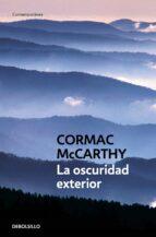 la oscuridad exterior-cormac mccarthy-9788483460252