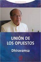 union de los opuestos vichitr ratna dhiravamsa 9788483525852