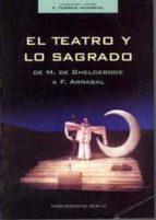 el teatro y lo sagrado de m. de ghelderode a f. arrabal-9788483712252