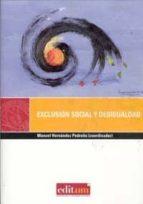 exclusion social y desigualdad manuel hernández pedreño 9788483717752