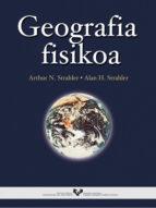 geografia fisikoa-arthur n. strahler-alan h. strahler-9788483732052