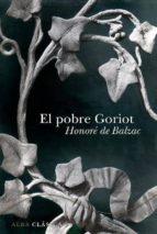 el pobre goriot (ebook)-honore de balzac-jean-pierre drichel-9788484286752