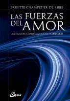 las fuerzas del amor: las nuevas constelaciones familiares brigitte champetier de ribes 9788484457152