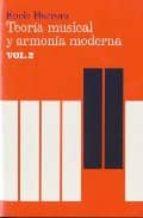 teoria musical y armonia moderna (vol. 2)-enric herrera-9788485855452