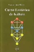 curso esoterico de kabala samael aun weor 9788488625052