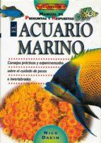 el acuario marino: manual de preguntas y respuestas nick dakin 9788488893352
