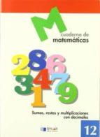 cuaderno de matematicas, nº 12-9788489655652