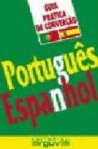 guia practica de conversacion português espanhol 9788489672352