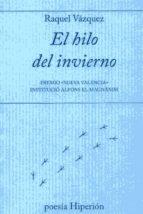 Hilo del invierno, el PDF DJVU 978-8490020852 por Raquel vazquez