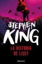 la historia de lisey-stephen king-9788490323052