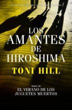 los amantes de hiroshima (inspector salgado 3) (ebook)-toni hill-9788490626252