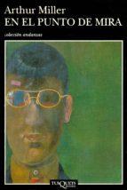 en el punto de mira (ebook) arthur miller 9788490661352