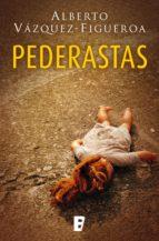 pederastas (ebook)-alberto vazquez figueroa-9788490697252