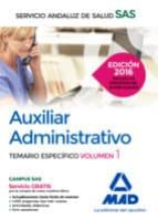 auxiliar administrativo del servicio andaluz de salud. temario especifico volumen 1 9788490939352