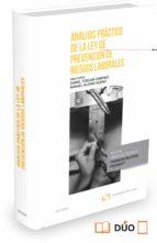 analisis practico de la ley de prevencion de riesgos laborales daniel toscani gimenez 9788490991152