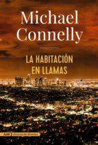 la habitacion en llamas (serie harry bosch 17) michael connelly 9788491047452