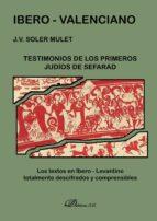 IBERO-VALENCIANO: TESTIMONIOS DE LOS PRIMEROS JUDIOS DE SEFARAD