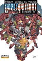 superpatriot: guerra contra el terror robert kirkman 9788492458752