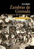 zambras de granada y flamencos del sacromonte-curro albaicin-9788492924752