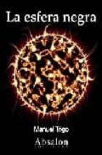 la esfera negra-manuel trigo-9788493618452