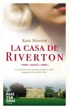la casa de riverton-kate morton-9788493660352