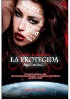 saga lealtad i: la protegida liah s. queipo 9788493933852