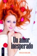 un amor inesperado-olga salar-9788493989552