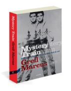 mystery train greil marcus 9788494093852