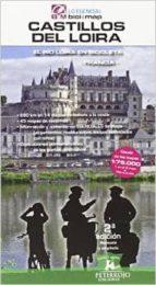 castillos del loira-bernard datcharry tournois-9788494095252