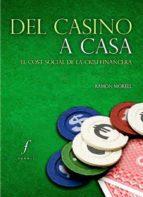 del casino a casa-ramon morell i rosell-9788494111952