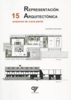 representación arquitectónica. 15 proyectos de nueva planta jose alberto pardo suarez 9788494198052