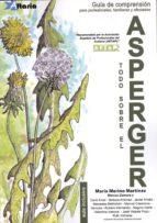 todo sobre el asperger-maria merino martinez-9788494300752