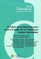 El libro de El futuro de la administración local y el papel de los gobiernos locales intermedios autor LUCIANO PAREJO ALFONSO DOC!